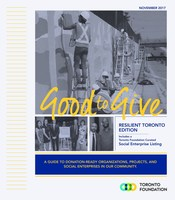 Toronto Foundation's Good to Give Guide is a catalogue of small Toronto charities doing life-changing work to support the city's most vulnerable people, making it easy for Torontonians to give to the under-the-radar charities having a huge impact for families in need. (CNW Group/Toronto Foundation)