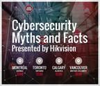 La tournée de présentation « Mythes et faits de cybersécurité présentés par Hikvision » fera escale dans les principales du Canada, du 4 au 8 décembre 2017. (PRNewsfoto/Hikvision Digital Technology Co)