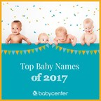 BabyCenter® Reveals Top Baby Names Of 2017