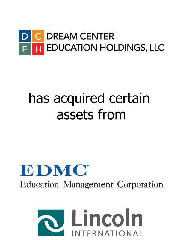 Lincoln International advises Dream Center Foundation on its successful acquisition of selected assets of Education Management Corporation