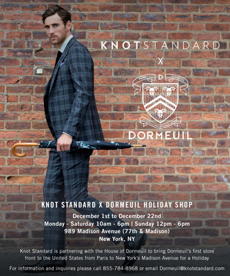 Knot Standard Partners to open first Dormeuil Luxury Holiday Shop in New York City