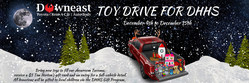 Residents in the Bangor area can make the holidays a little brighter for a child in need this Christmas with a new toy donation to the Downeast Toyota Toy Drive for DHHS from December 4 to December 15 at the dealership.