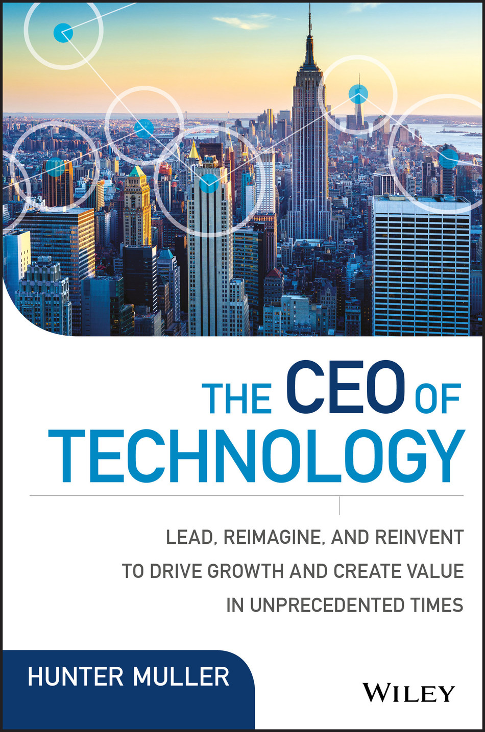 Hunter Muller's 'The CEO of Technology'
