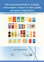 Ultra-processed foods in Canada : consumption, impact on diet quality and policy implication (CNW Group/Heart and Stroke Foundation)