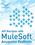 WHISHWORKS Announces 31 API Recipes for MuleSoft's Anypoint Platform