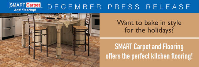 Bake in style this holiday season with new flooring from SMART Carpet and Flooring.