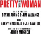 PRETTY WOMAN: THE MUSICAL Tickets On Sale Friday, December 15, 2017
