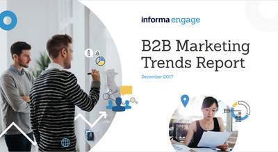 Informa Engage Identifies the 3 Top Areas to Watch and the Key B2B Marketing Trends in 2018