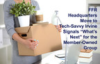 """FFR Headquarters Move to Tech-Savvy Irvine Signals """"What's Next"""" for the Member-Owned Group"""
