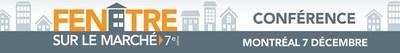 Conférence Fenêtre sur le marché (Groupe CNW/Fédération des chambres immobilières du Québec)