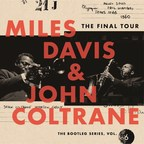 Columbia/Legacy Recordings Announce Release of Miles Davis & John Coltrane - The Final Tour: The Bootleg Series, Vol. 6 on March 23, 2018