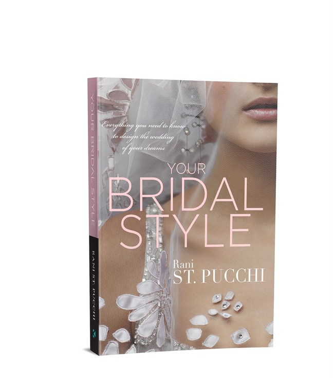 Your Bridal Style: Everything You Need to Know to Design the Wedding of Your Dreams (Köehlerbooks-December 20)