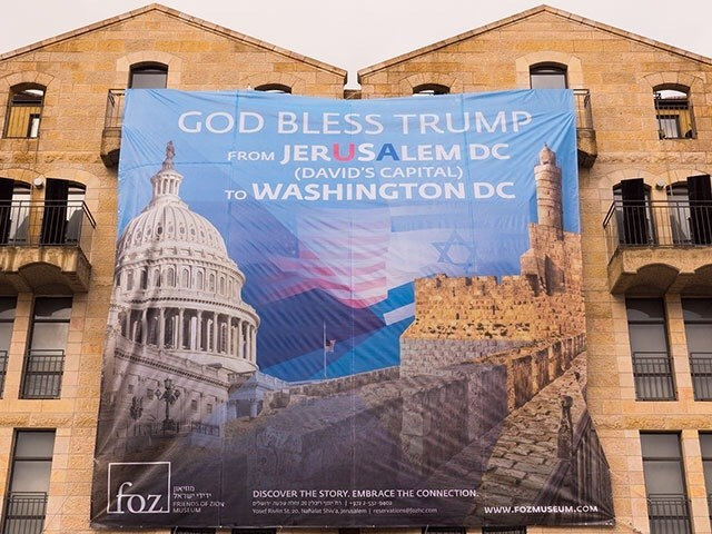 Trump Embassy banner, Friends of Zion