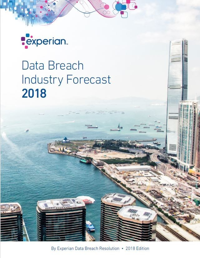 Experian Data Breach Resolution Industry Forecast 2018. To download the report: http://bit.ly/2018IndustryForecast.