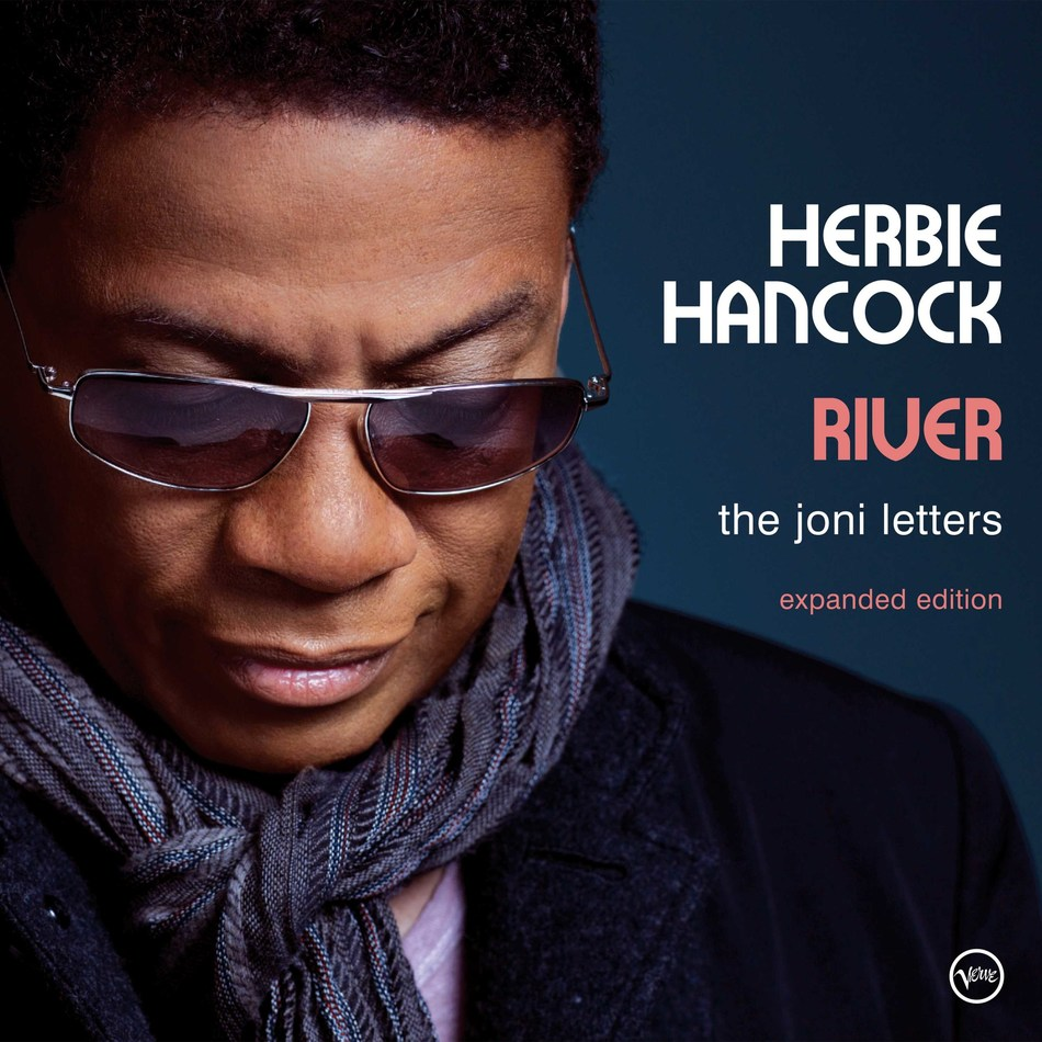 """In celebration of the album's first decade anniversary, Herbie Hancock's multiple Grammy Award-winning album """"River: The Joni Letters,"""" will be released as a 2CD/digital expanded edition with four bonus tracks on December 15 via Verve Records/UMe."""