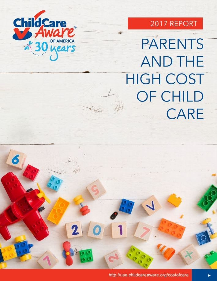 Parents and the High Cost of Child Care--Child Care Aware of America 2017 Report