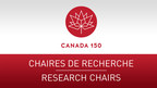 Canada 150 Research Chairs Program (CNW Group/Social Sciences and Humanities Research Council of Canada)