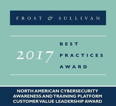2017 North American Cybersecurity Awareness and Training Platform Customer Value Leadership Award