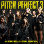 Last Call Pitches -- Pitch Perfect 3 Soundtrack Available Today