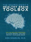 #1 National Best Selling Author Addresses Memory Loss and Strategies to Protect Your Aging Brain