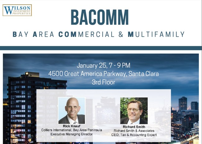 Announcing speakers Rick Knauf, Colliers International Executive Managing Director of the Bay Area Peninsula and Richard Smith, 4 decade real estate investor and tax professional!