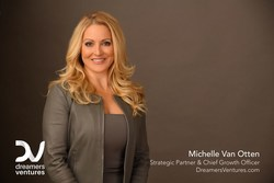 Dreamers Ventures Teams Up With Michelle Van Otten To Help Entrepreneurs in the U.S. & Latin America