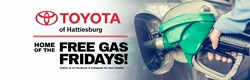 Toyota of Hattiesburg offers many customer-oriented rewards to show appreciation for local car shoppers who choose the dealership that include Free Gas Fridays and a $25 Visa Reward Card for drivers who take a test drive.