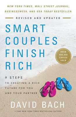 Smart Couples Finish Rich - 9 Steps to creating a rich future for you and your partner by David Bach for more information visit https://www.smartcouplesfinishrich.com & https://davidbach.com
