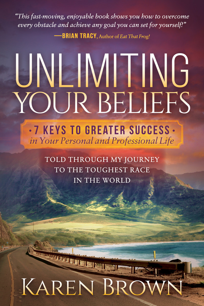 Unlimiting Your Beliefs: 7 Keys to Greater Success in Your Personal and Professional Life by Karen Brown is an authoritative and inspirational success manual. Brown is an ultra-endurance athlete, speaker, business psychology coach, unconscious mind expert and CEO of Velocity Leadership Consulting. www.velocityleadershipconsulting.com, www.karenbrownauthor.com, https://www.amazon.com/dp/168350416X