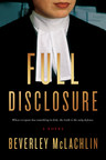 Full Disclosure by Beverly McLachlin (Cover image care of Simon & Schuster Canada) (CNW Group/Simon and Schuster Canada)
