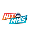 HIT OR MISS (Groupe CNW/OLG Winners)