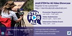Register Now to be a Presenter in the 2018 STEM for All Video Showcase