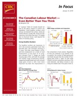 The Canadian Labour Market - Even Better Than You Think by Benjamin Tal (CNW Group/CIBC - Economic Research)