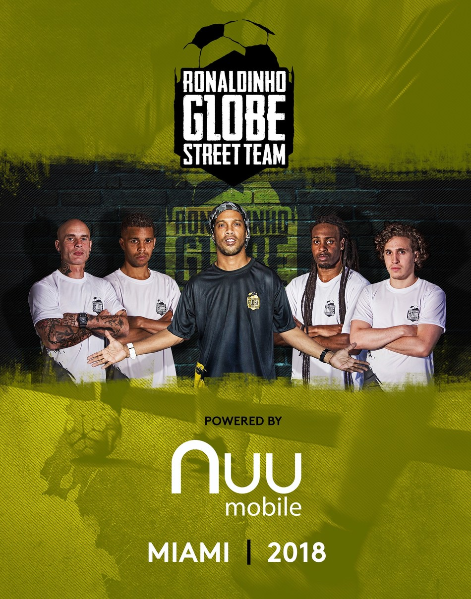 NUU Mobile is bringing the Ronaldinho Globe Street Team to Miami to promote and participate in a street soccer tournament. The Ronaldinho Street Cup will take place in Miami in 2018.