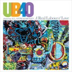 UB40 Featuring Ali, Astro & Mickey 'A Real Labour Of Love' The New Album Released March 2nd On UMe