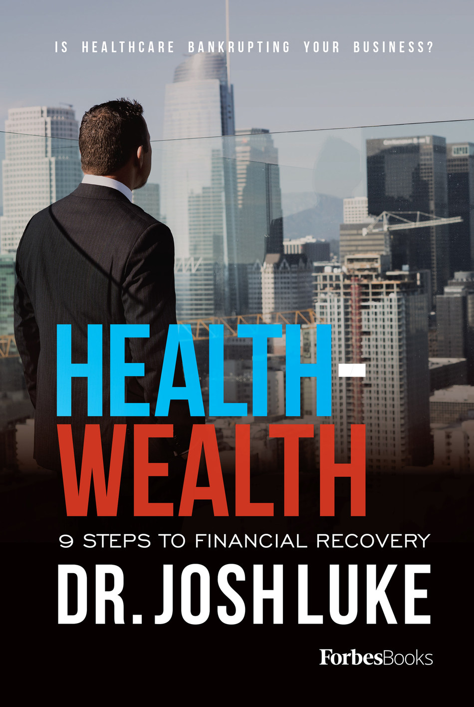 Health-Wealth from Forbes Books, by Amazon #1 Best Seller Dr. Josh Luke is available on Amazon on Thursday, January 18, 2018. Dr. Luke, a former hospital CEO and faculty member at the University of Southern California is a public speaker and well known as America's Healthcare Affordability Authority and teaches businesses how to reduce healthcare spending while enhancing offerings.