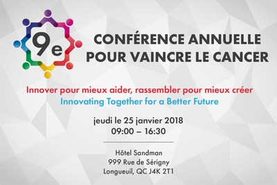 9th Annual Conference to End Cancer (CNW Group/Coalition Priorité Cancer au Québec)