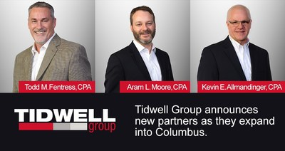 Tidwell Group announces new partners Todd Fentress, Aram Moore and Kevin Allmandinger as they expand into Columbus