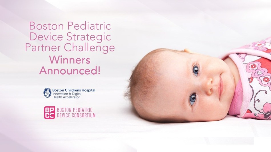 Boston Pediatric Device Strategic Partner Challenge Winners Announced!