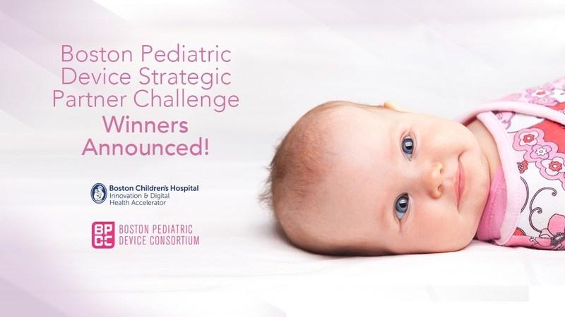 Boston Pediatric Device Strategic Partner Challenge Winners Announced!