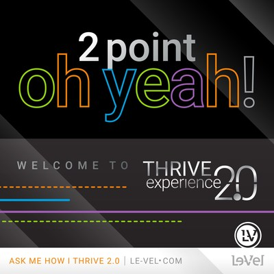 Le-Vel Introduces Thrive Experience 2.0