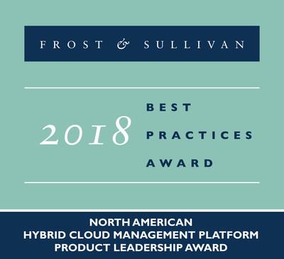 2018 North American Hybrid Cloud Management PlatformProduct Leadership Award