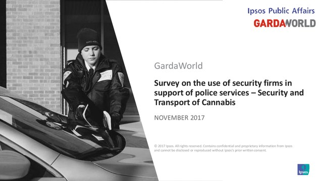 Ipsos Survey on the use of security firms in support of police services – Security and Transport of Cannabis (CNW Group/Groupe de sécurité GardaWorld Inc.)