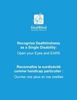 Recognize Deafblindness as a Single Disability - Open your Eyes and Ears (CNW Group/DeafBlind Ontario Services)