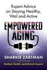 Wellness Expert Sharkie Zartman Shares Tips for Gutsy Aging