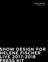 Show Design for Helene Fischer - Live 2017-2018 - Press Kit (Groupe CNW/45 DEGREES)