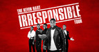 'The Kevin Hart Irresponsible Tour' Adds Over 100 New Dates Across North America, Europe, Australia And Asia