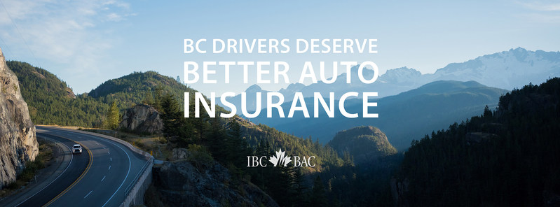 It's time for change ... and choice. #BetterAutoInsuranceBC (CNW Group/Insurance Bureau of Canada)