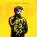 Alejandro Reyes - Compass (New Single) - www.alejandro-reyes.com (PRNewsfoto/The Hana Road Music Group)