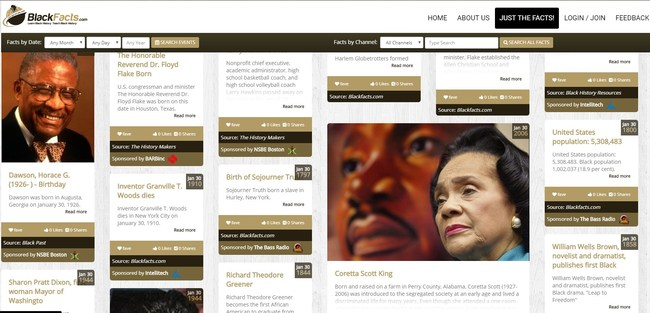 BlackFacts.com delivers Black History to your desktop, tablet or phone in a unique and excitingly rich structure - fully indexed and searchable. Videos, Speeches, Articles, Facts and more.